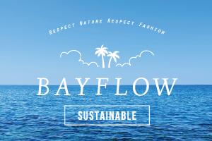 """地球環境に配慮した""""BAYFLOW DENIM""""発売!"""